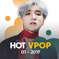 Nhạc Hot Việt Tháng 1/2017