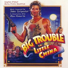 Big Trouble In Little China OST (CD2) - John Carpenter,Alan Howarth