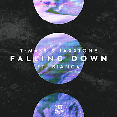 Falling Down (Single) - T-Mass, Jaxxtone