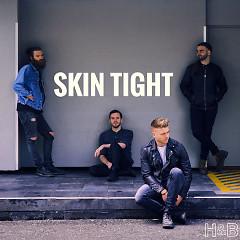 Skin Tight (Single) - Hunter, The Bear