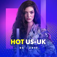 Nhạc Hot US-UK Tháng 03/2017