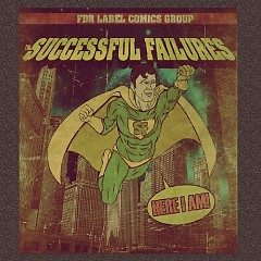 Here I Am - The Successful Failures