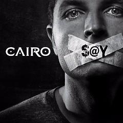 Say - Cairo