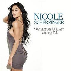 Whatever U Like (CDM) - Nicole Scherzinger