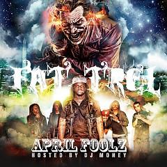 April Foolz (CD1) - Fat Trel
