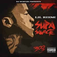Supa Savage  - Lil Reese