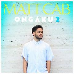 ONGAKU 2 - Matt Cab