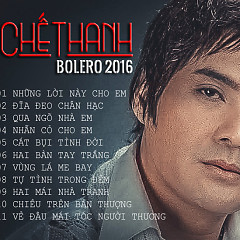 Chế Thanh Bolero 2016