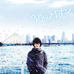 Sangatsu no Lion (March Comes in like a Lion) (Movie) Original Soundtrack - Yugo Kanno
