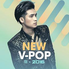 Nhạc Việt Mới Tháng 11/2016 - Various Artists