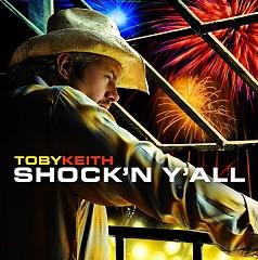 Shock'n Y'All - Toby Keith