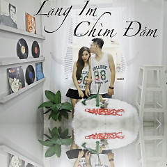 Lặng Im Chìm Đắm (Single)