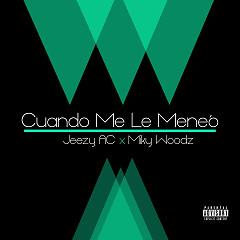 Cuando Yo Me Le Meneo (Single)