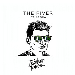 The River (Single) - Feather Touch, Aeora