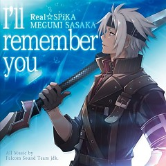 I'll remember you / Real☆SPiKA