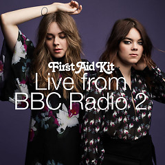 Live From BBC Radio 2 (Sinlge) - First Aid Kit
