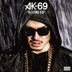 Flying B  - AK-69
