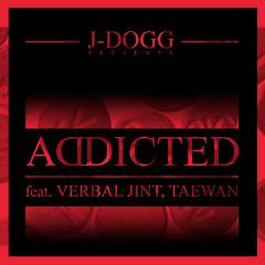 Addicted - J-DOGG