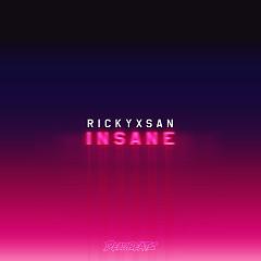 Insane (Single) - Rickyxsan