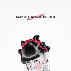 Fallin'Out/I Wanna NO