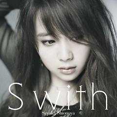 S with   - Sayaka Shionoya