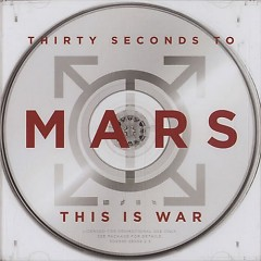 This Is War (CD4) - 30 Seconds To Mars