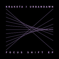 Focus Shift (EP) - Krakota, Urbandawn