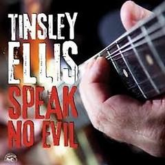Speak No Evil - Tinsley Ellis