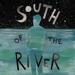 South Of The River (Single)
