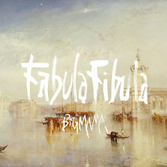 Fabula Fibula - BIGMAMA
