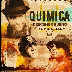 Química (Single) - Descemer Bueno, Yomil Y El Dany