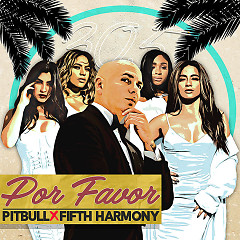 Por Favor (Single) - Pitbull, Fifth Harmony