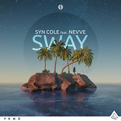 Sway (Single) - Syn Cole