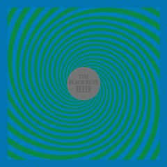 Fever - EP - The Black Keys