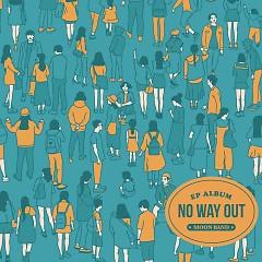 No Way Out (Mini Album) - Moon Band