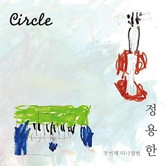 Circle - Jung Yong Han