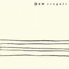 Croquis - Dew