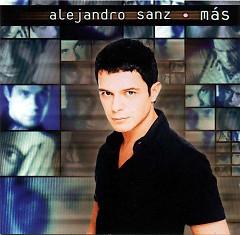 Más - Alejandro Sanz