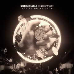 Clockwork - Untouchable
