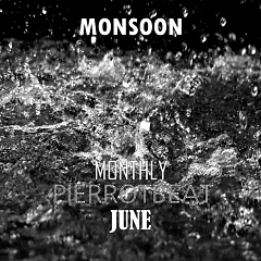 Monthly Pierrotbeat June