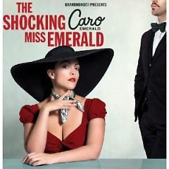 The Shocking Miss Emerald - Caro Emerald
