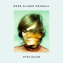Stellular - Rose Elinor Dougall