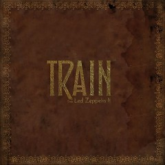 Does Led Zeppelin II - Train