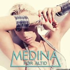 For Altid - Medina