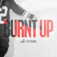 Burnt Up - J'Kyun