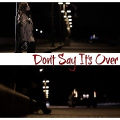 Don't Say It's Over - Hiromi