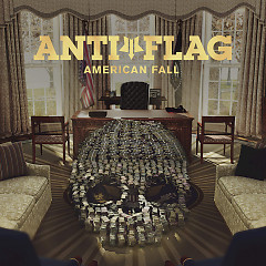 American Fall - Anti-Flag
