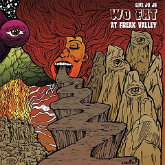 Live Juju: Wo Fat At Freak Valley - Wo Fat