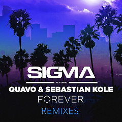 Forever (Remixes) - Sigma