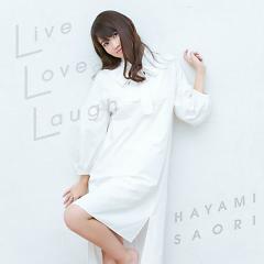 Live Love Laugh - Saori Hayami